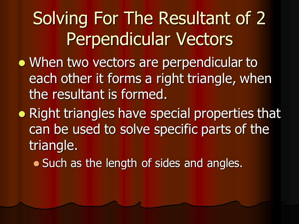 Solving For The Resultant of 2 Perpendicular Vectors