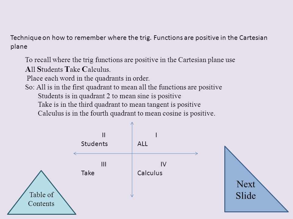 Next Slide All Students Take Calculus.