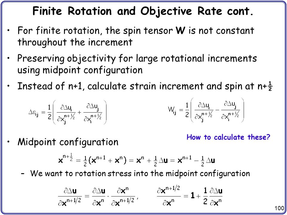 Finite Rotation and Objective Rate cont.
