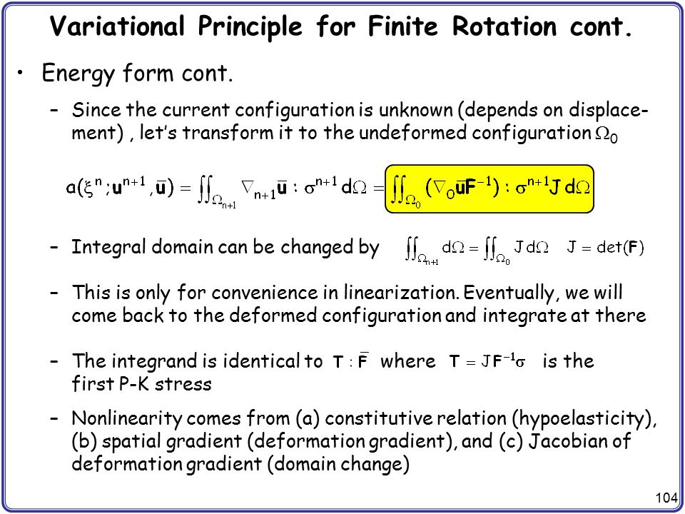 Variational Principle for Finite Rotation cont.