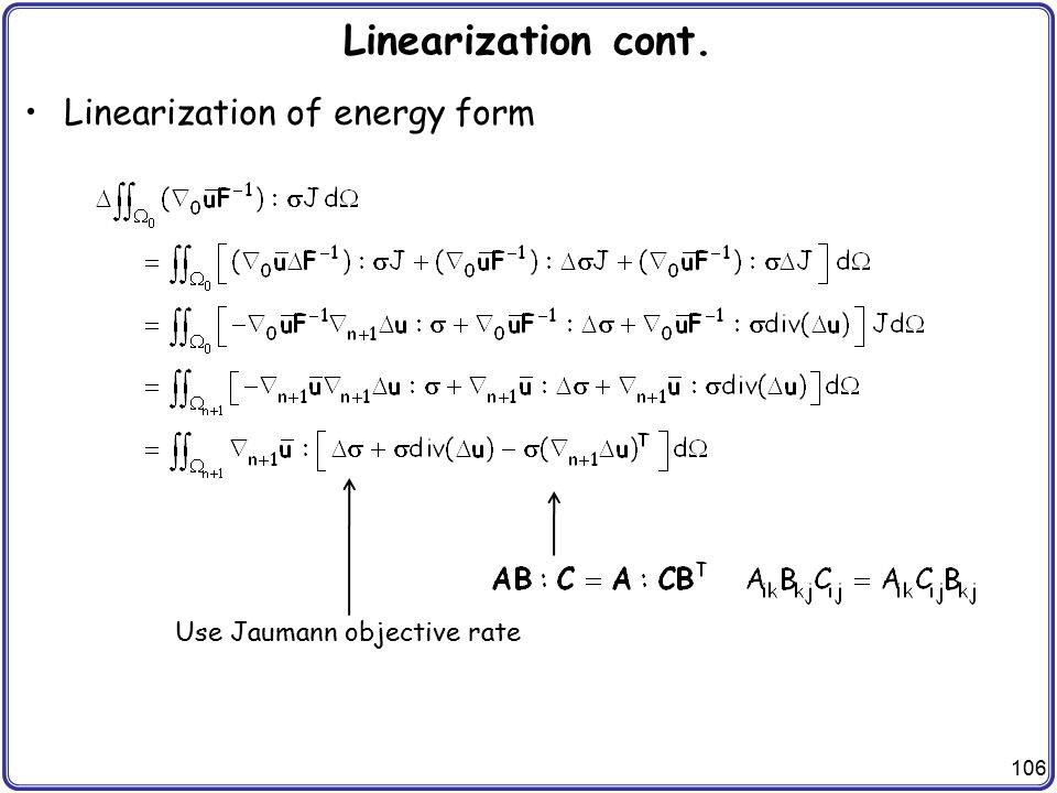 Linearization cont. Linearization of energy form