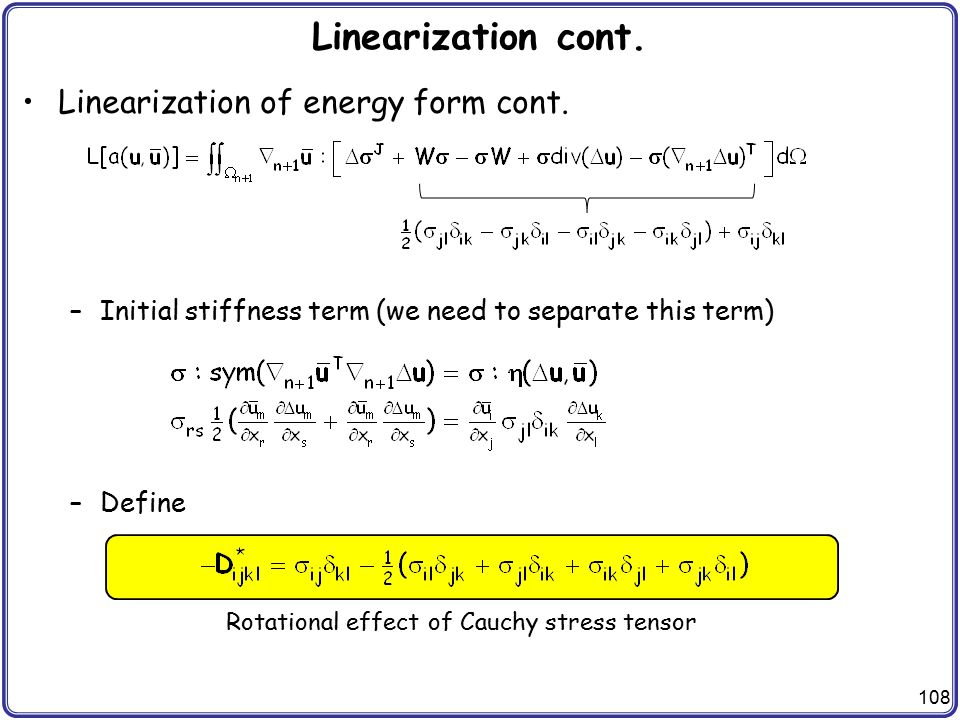 Linearization cont. Linearization of energy form cont.