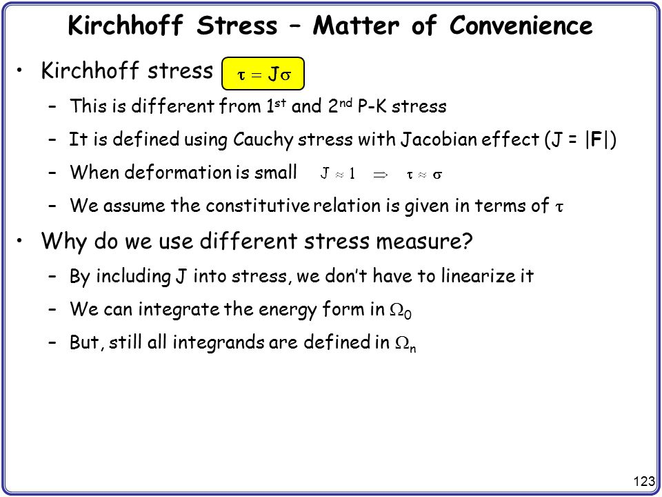 Kirchhoff Stress – Matter of Convenience