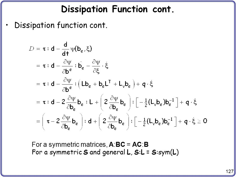 Dissipation Function cont.