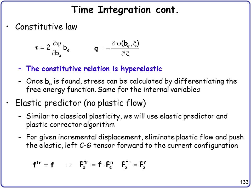 Time Integration cont. Constitutive law