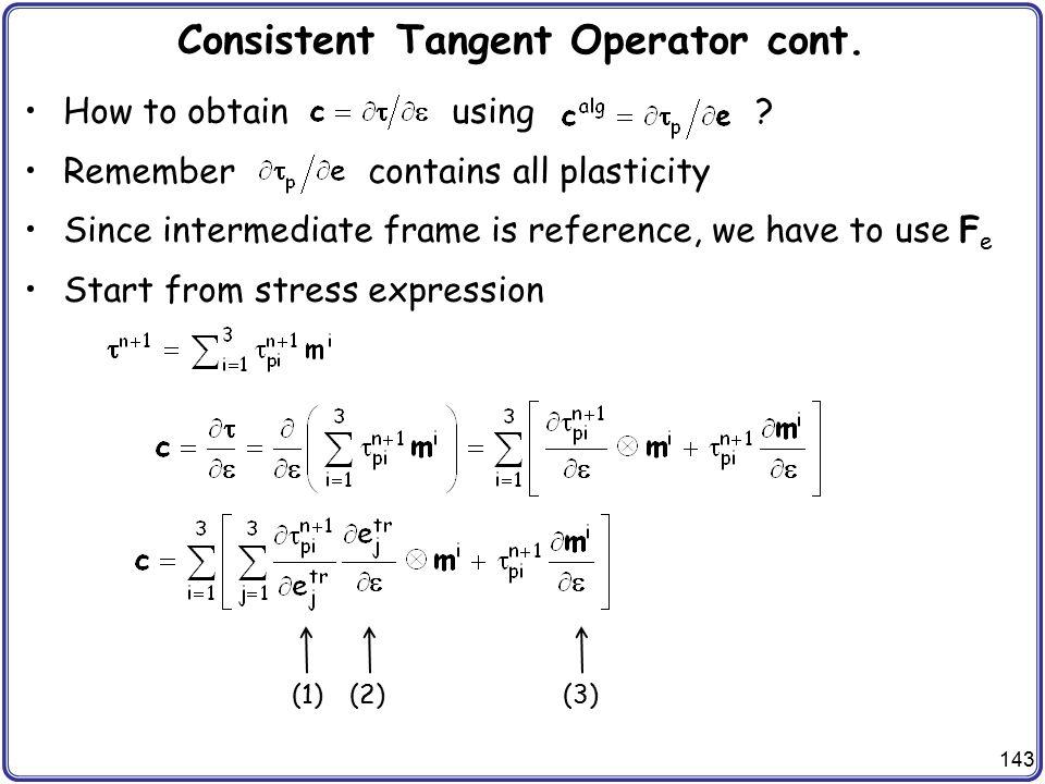 Consistent Tangent Operator cont.