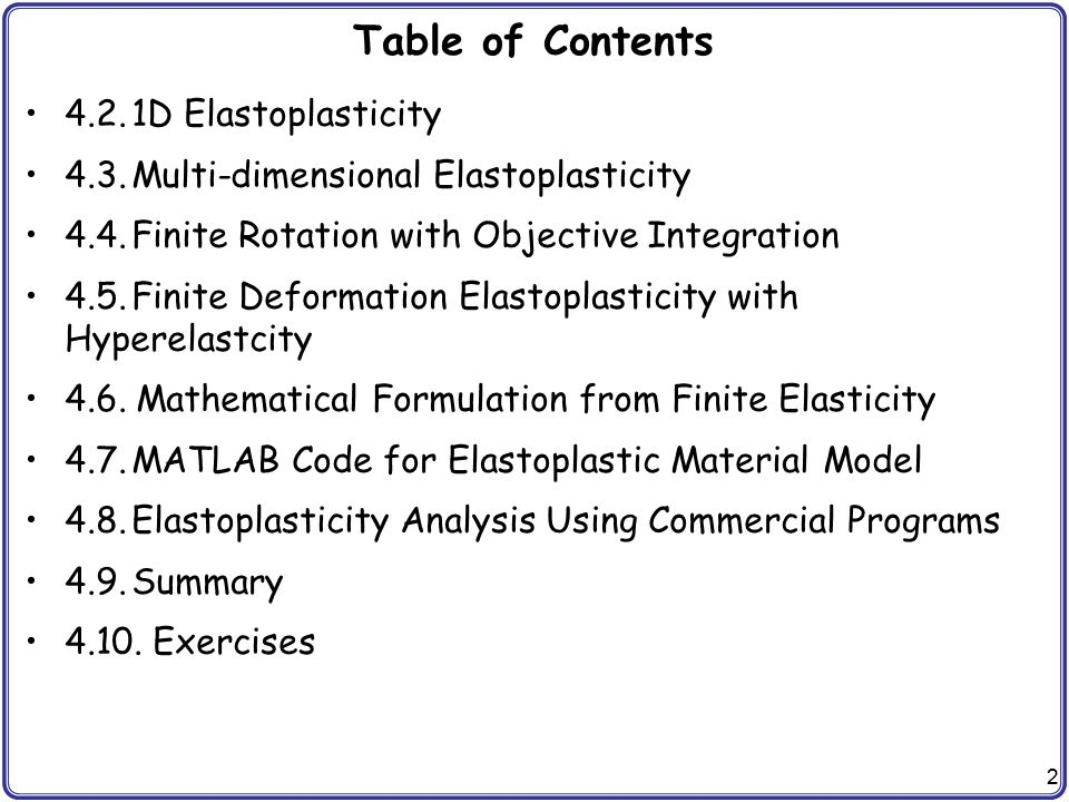 Table of Contents 4.2. 1D Elastoplasticity