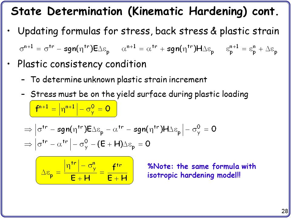 State Determination (Kinematic Hardening) cont.