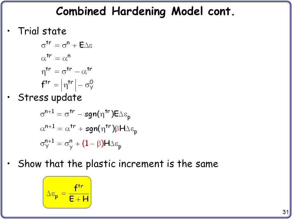 Combined Hardening Model cont.