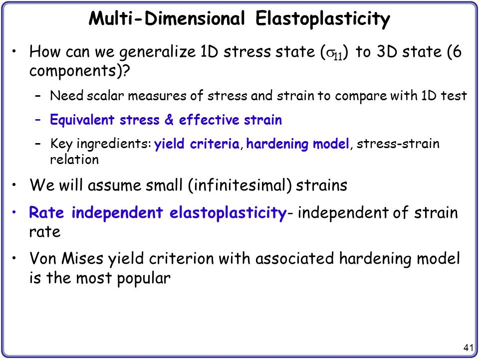Multi-Dimensional Elastoplasticity