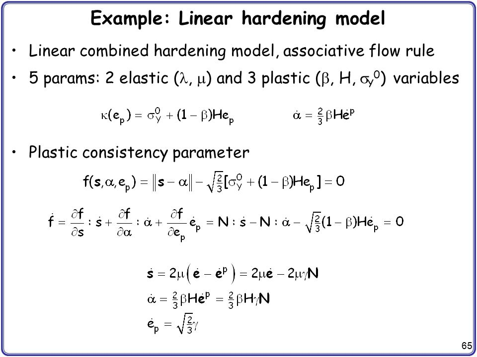 Example: Linear hardening model
