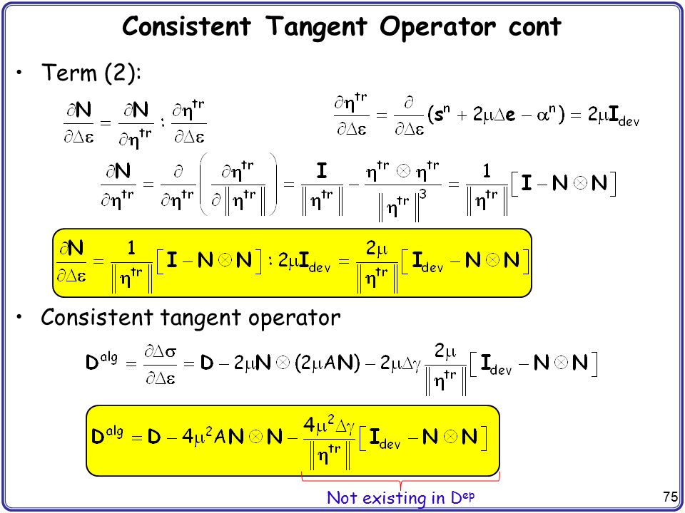 Consistent Tangent Operator cont