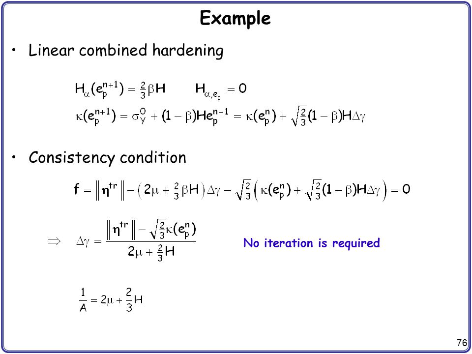 Example Linear combined hardening Consistency condition