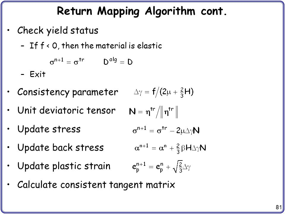 Return Mapping Algorithm cont.