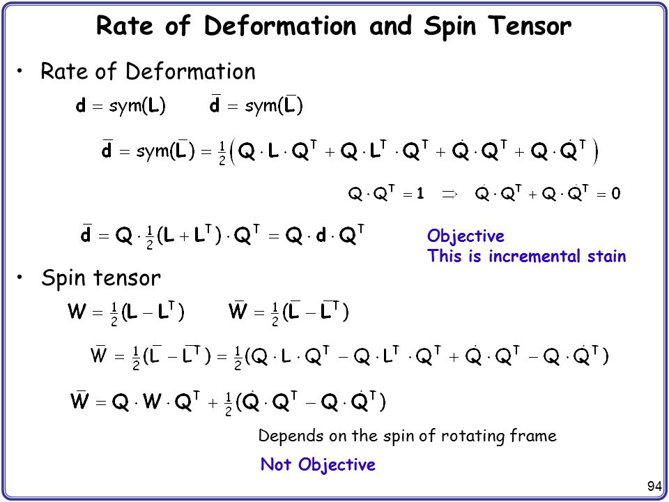 Rate of Deformation and Spin Tensor