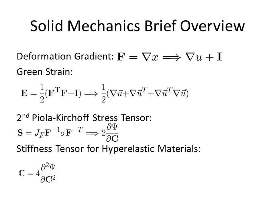 Solid Mechanics Brief Overview