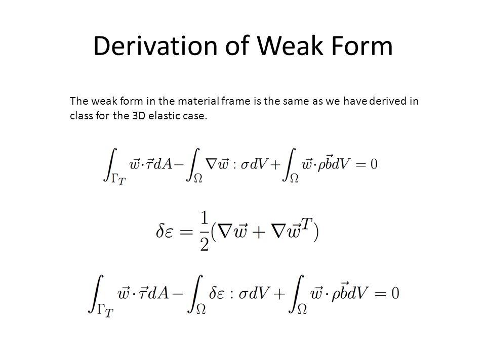 Derivation of Weak Form