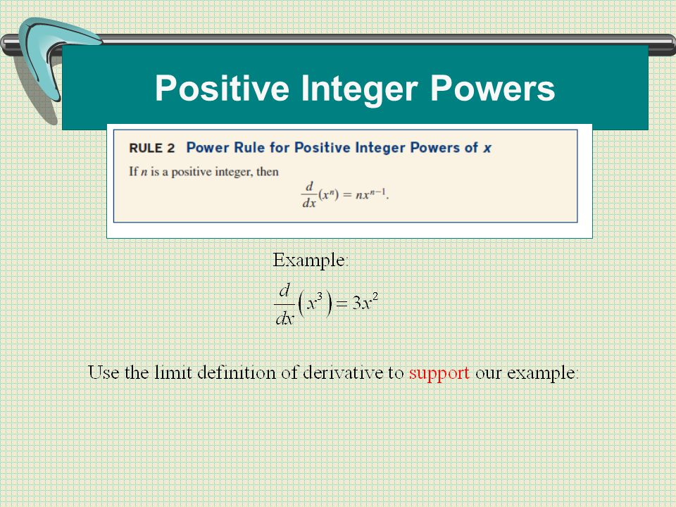 Positive Integer Powers