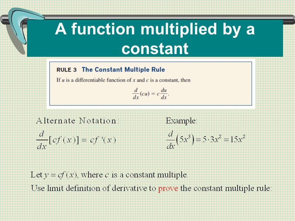 A function multiplied by a constant