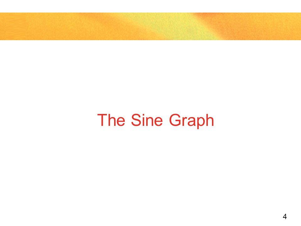 The Sine Graph