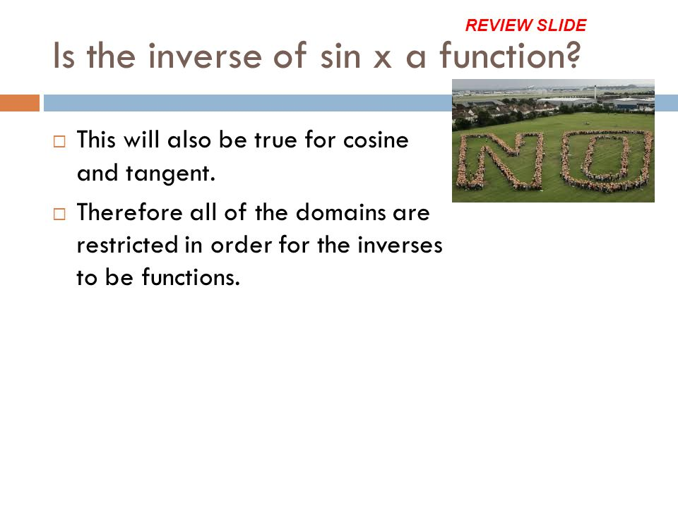 Is the inverse of sin x a function