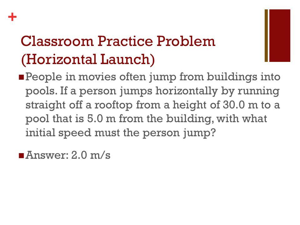 Classroom Practice Problem (Horizontal Launch)