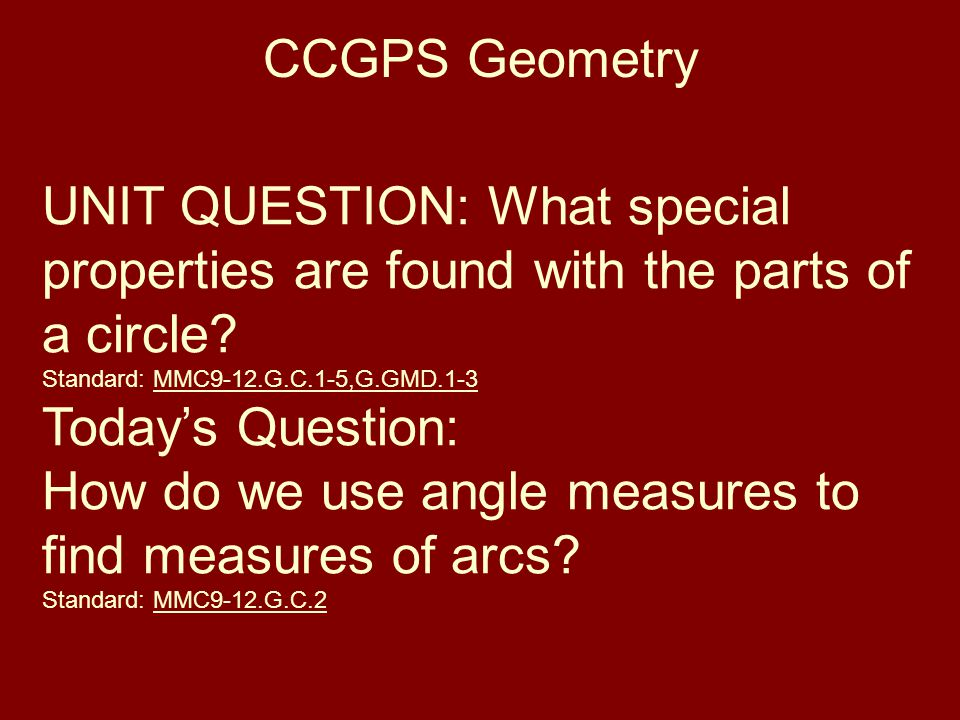 How do we use angle measures to find measures of arcs
