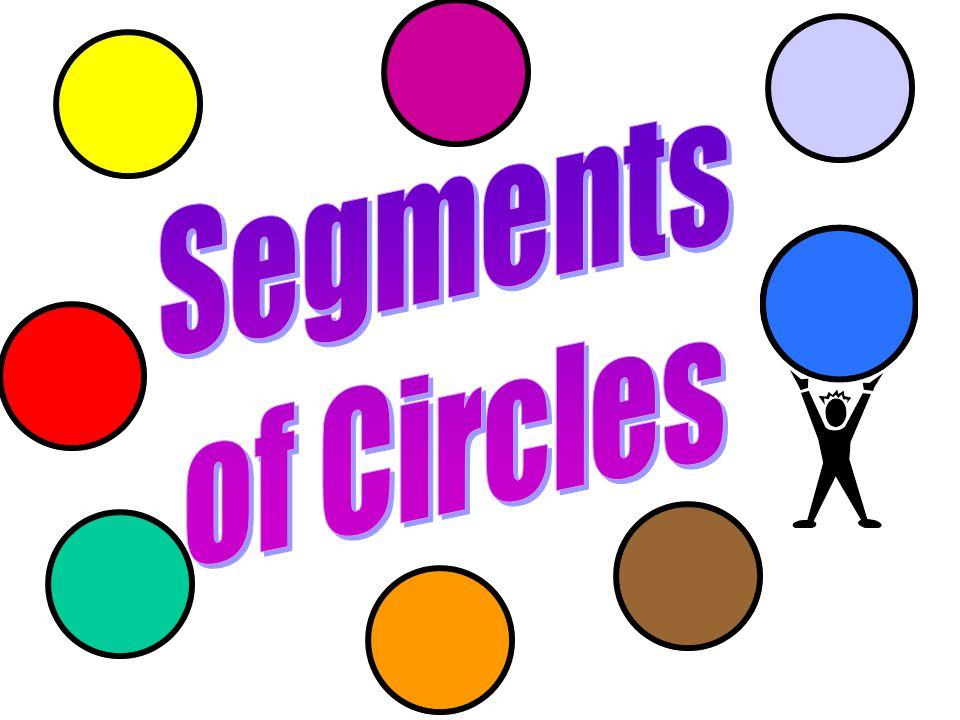 Segments of Circles