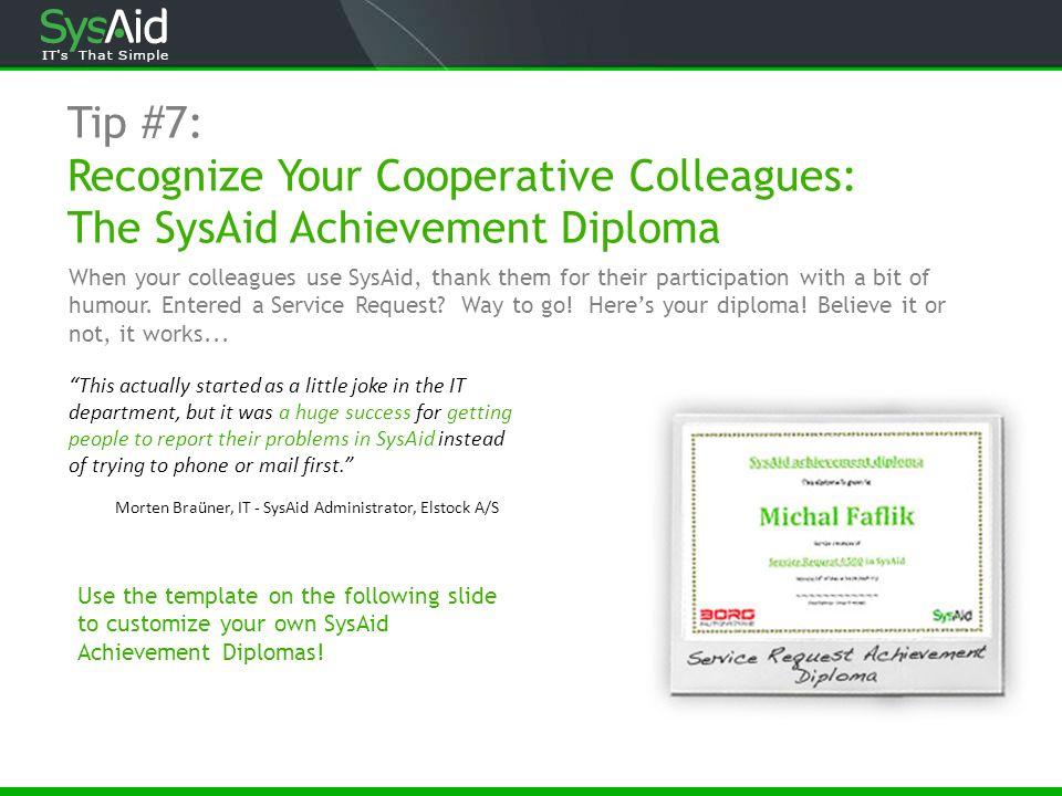 Tip #7: Recognize Your Cooperative Colleagues: The SysAid Achievement Diploma