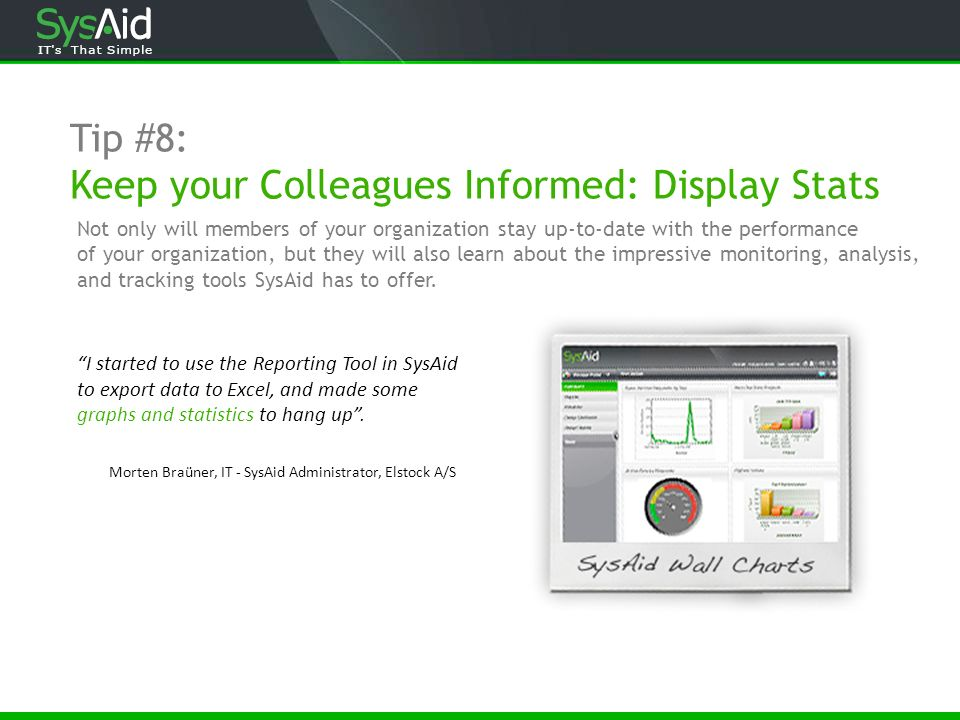 Tip #8: Keep your Colleagues Informed: Display Stats