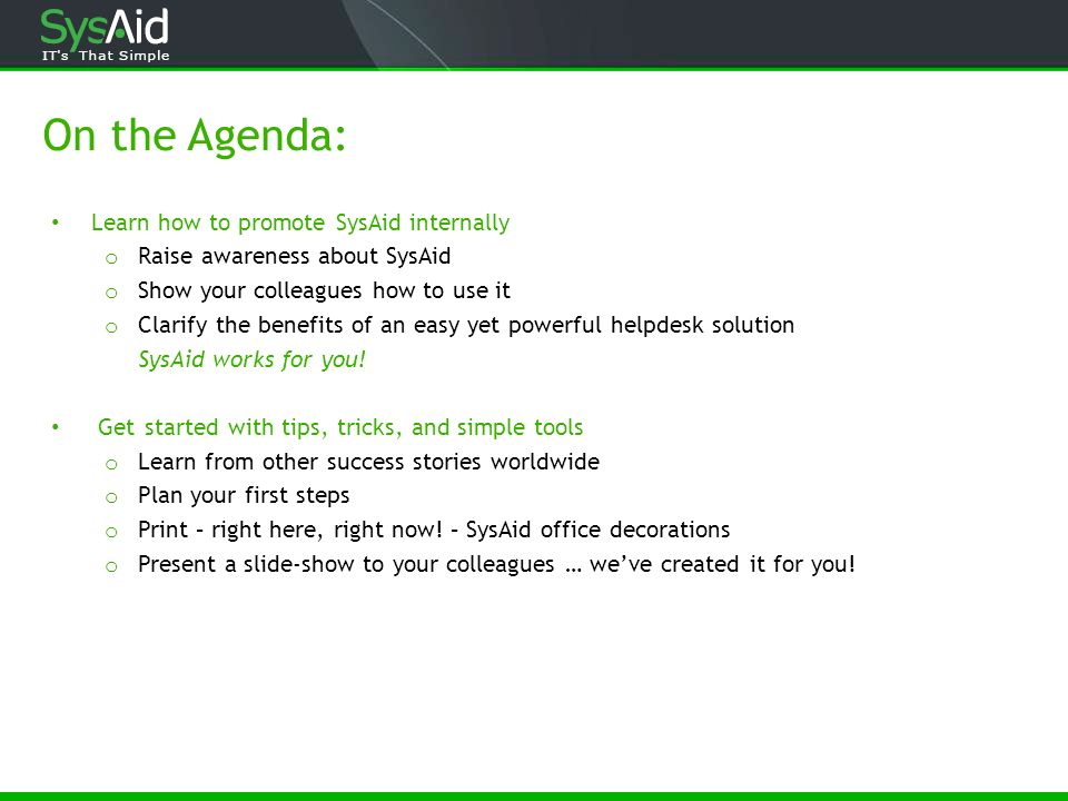 On the Agenda: Learn how to promote SysAid internally