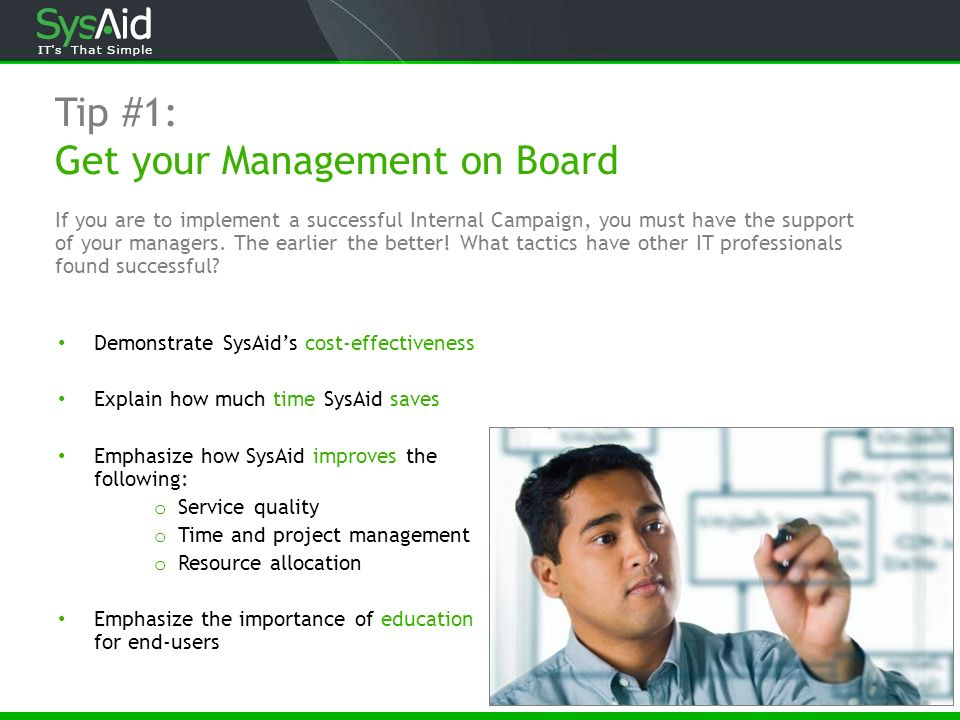 Tip #1: Get your Management on Board