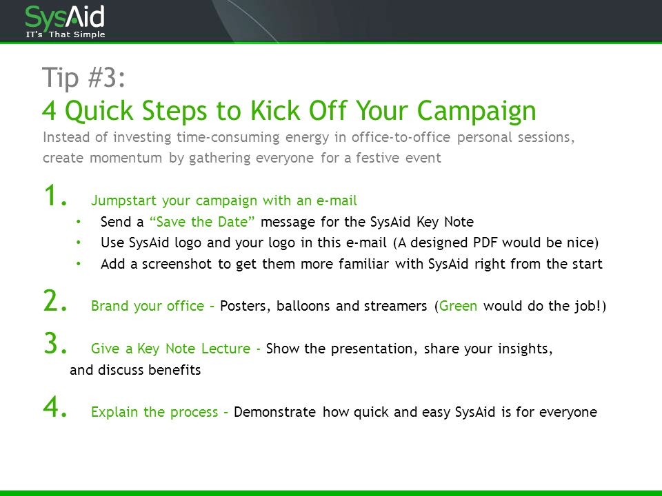 Tip #3: 4 Quick Steps to Kick Off Your Campaign