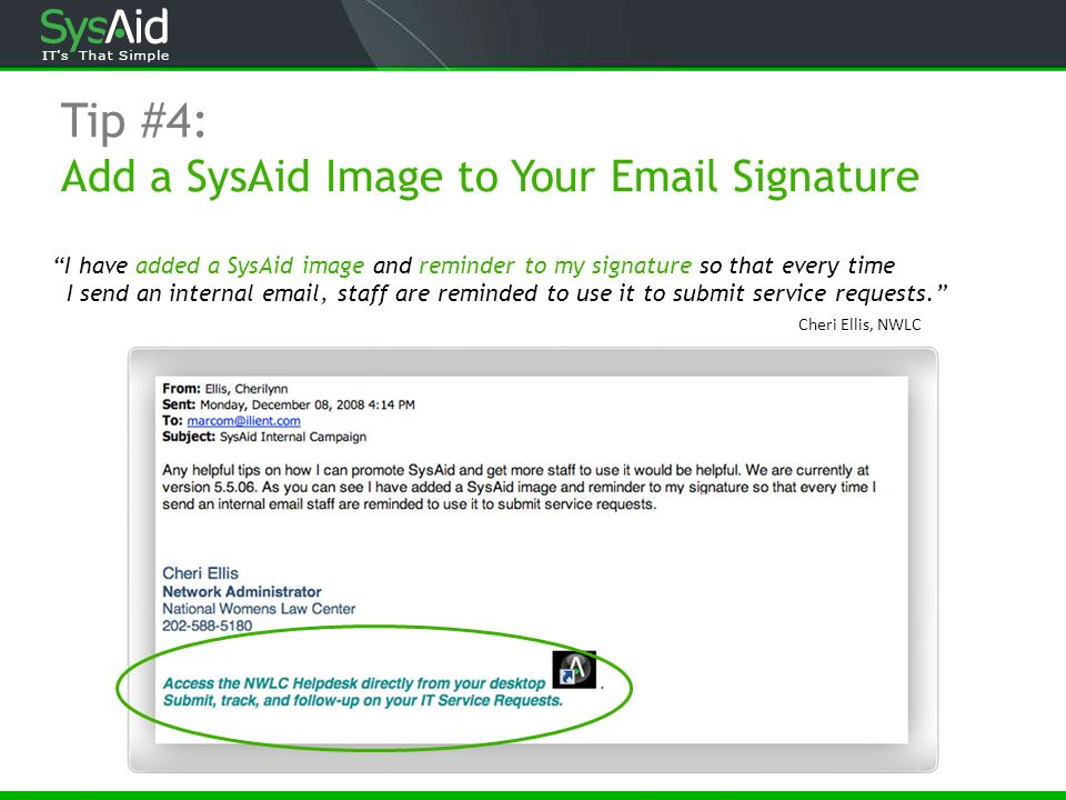 Tip #4: Add a SysAid Image to Your  Signature