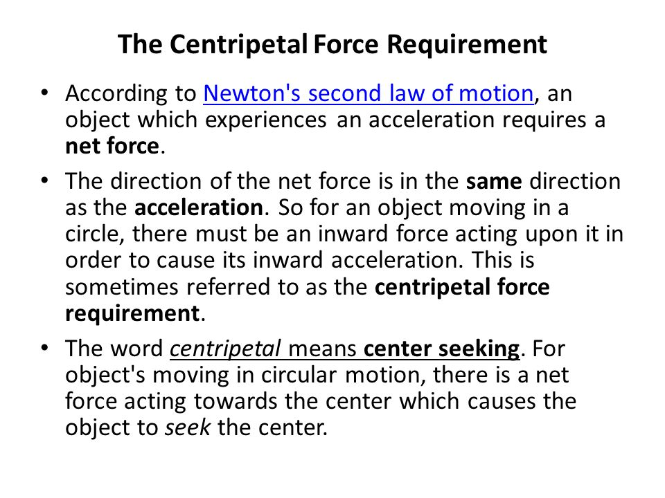 The Centripetal Force Requirement