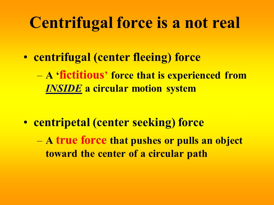 Centrifugal force is a not real