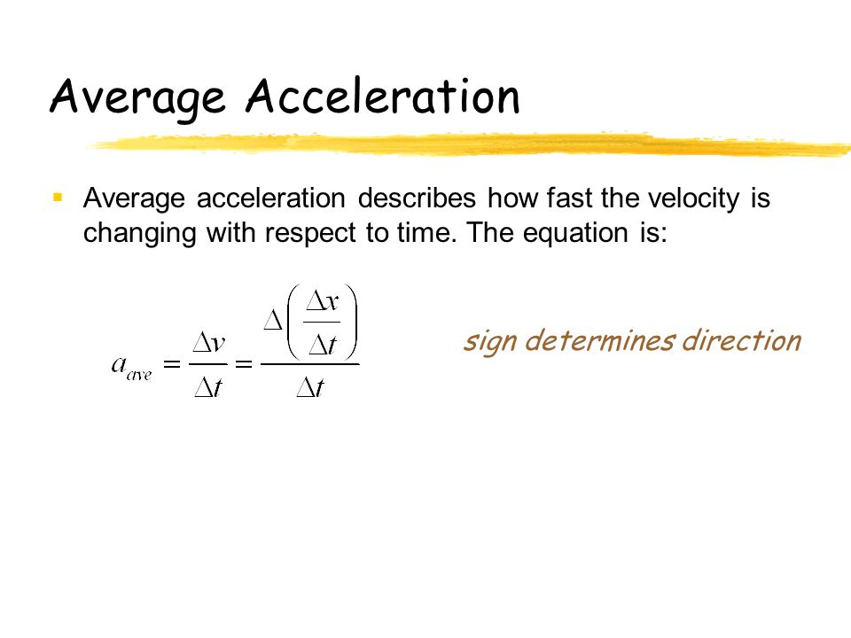 Kinematics Notes Motion in 1 Dimension Physics C 1-D ... Acceleration Physics