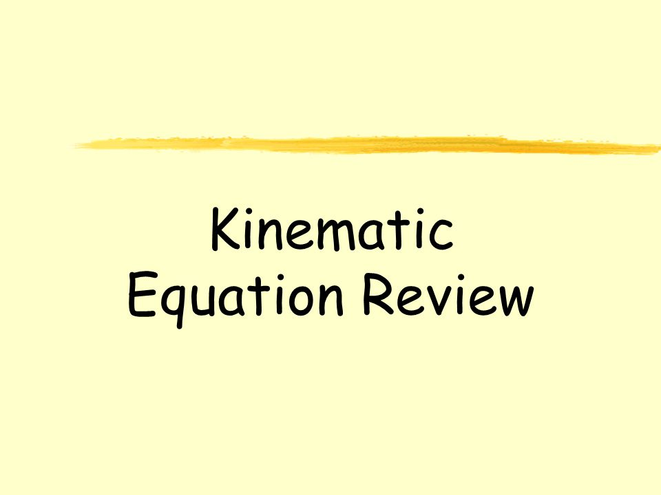 Physics C 1-D Motion Kinematic Equation Review