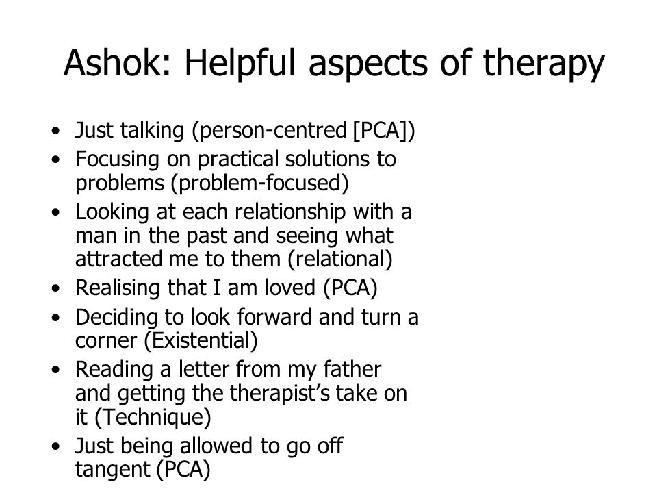 Ashok: Helpful aspects of therapy