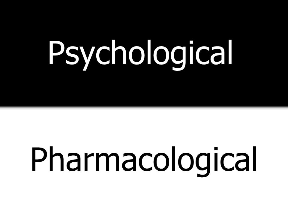 Psychological Pharmacological