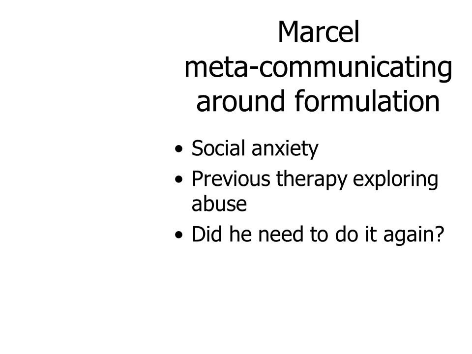 Marcel meta-communicating around formulation