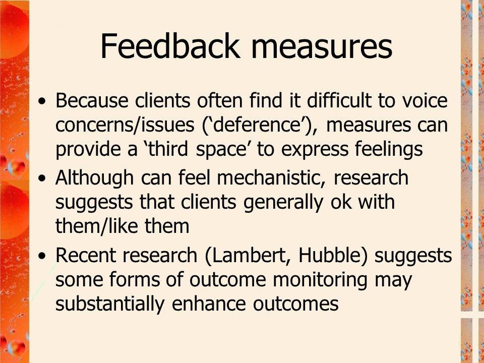 Feedback measures