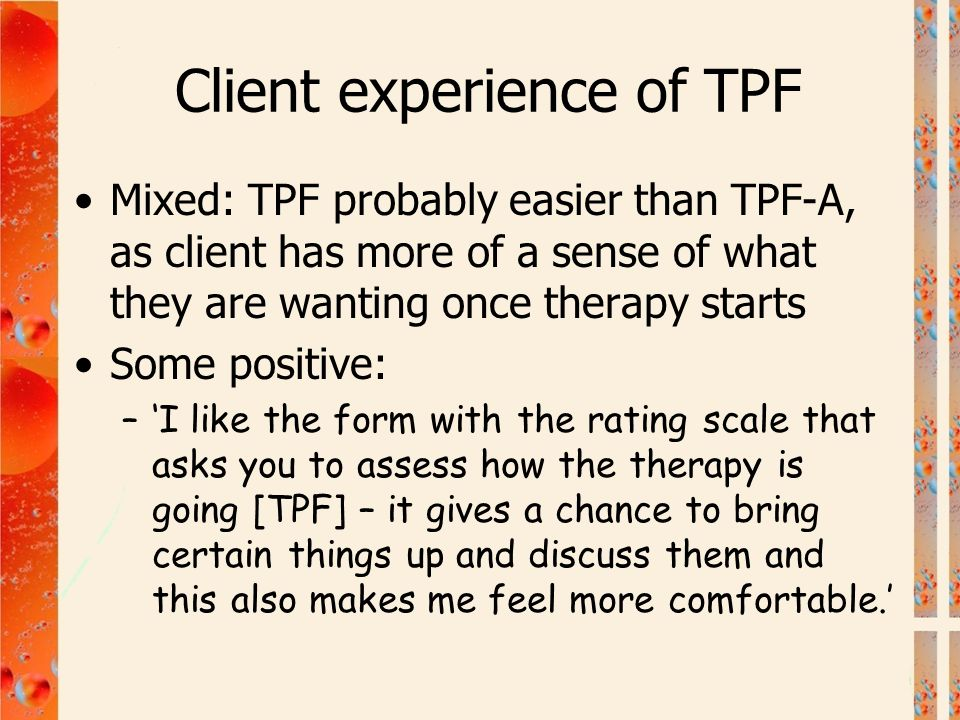 Client experience of TPF