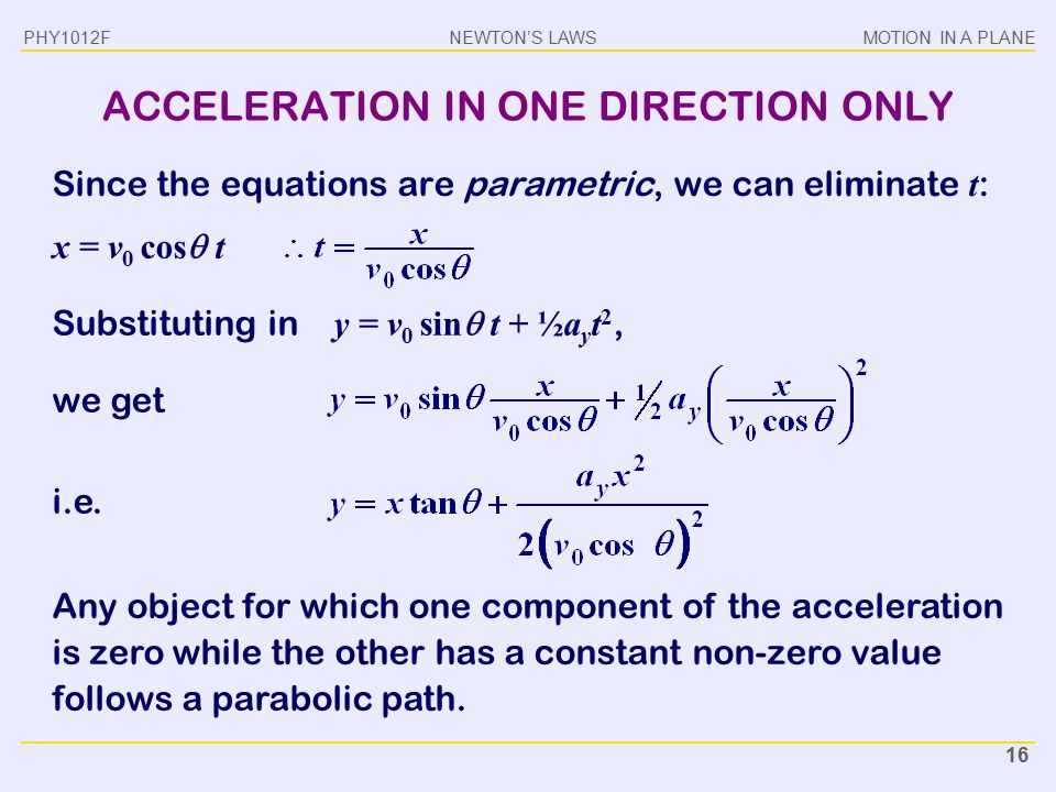 ACCELERATION IN ONE DIRECTION ONLY