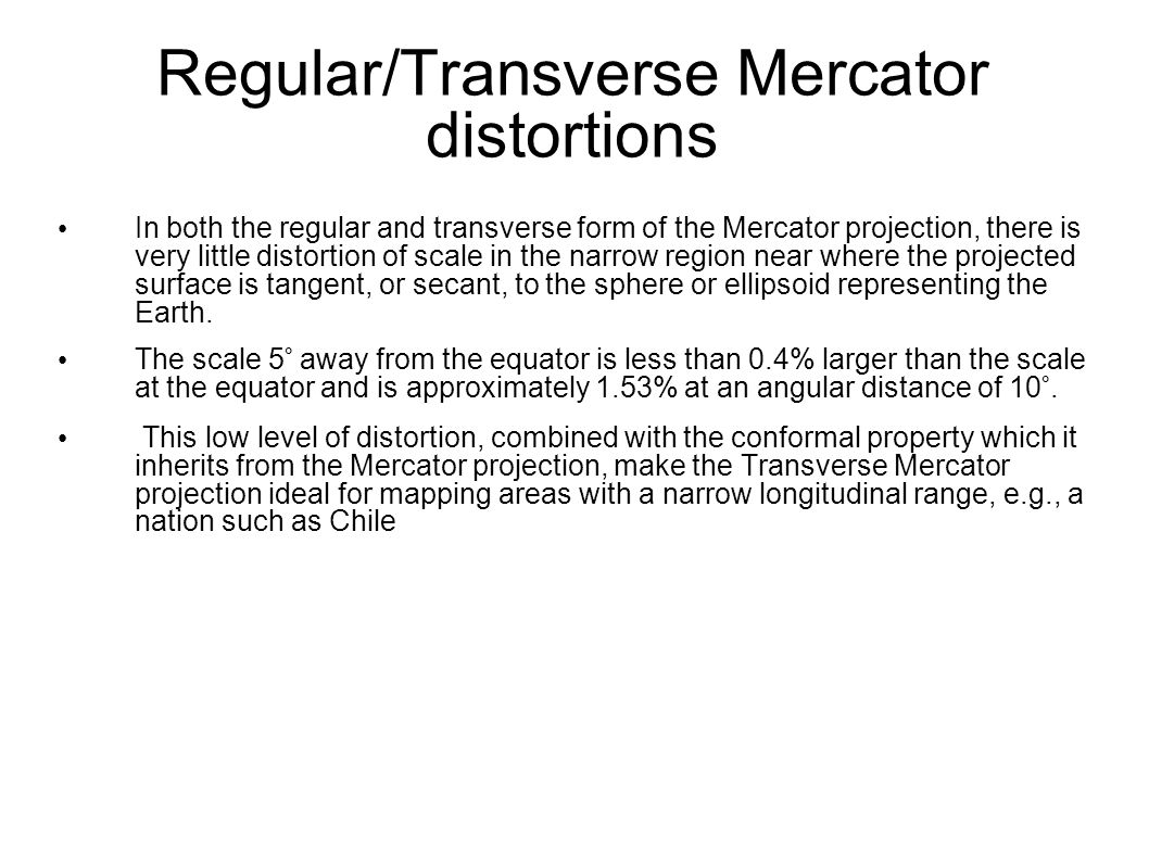 Regular/Transverse Mercator distortions