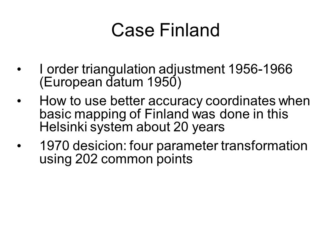 Case Finland I order triangulation adjustment 1956-1966 (European datum 1950)