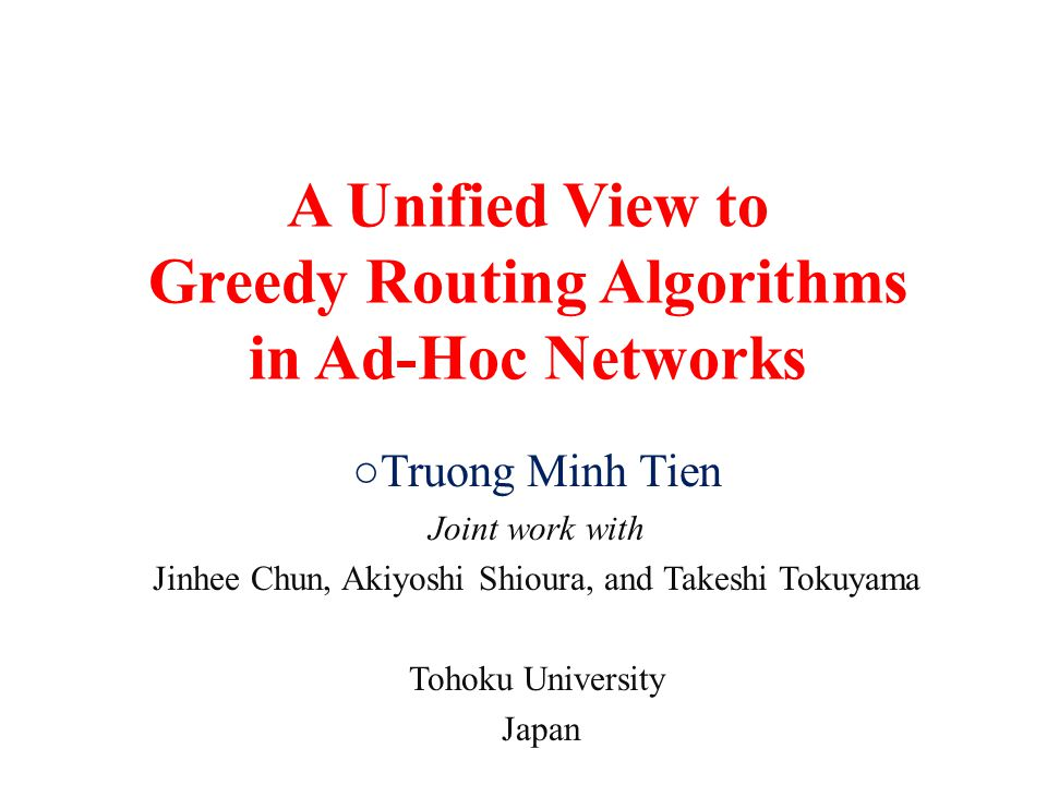A Unified View to Greedy Routing Algorithms in Ad-Hoc Networks