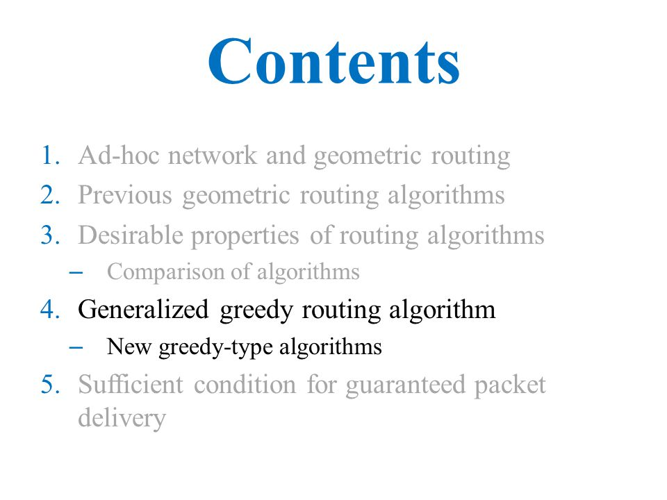 Contents Ad-hoc network and geometric routing