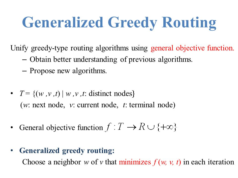 Generalized Greedy Routing