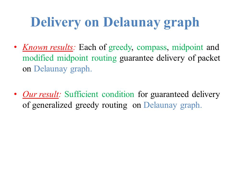 Delivery on Delaunay graph